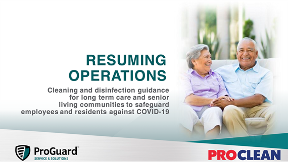 ProGuard and ProClean Guidance for Resuming Operations - Long Term Care